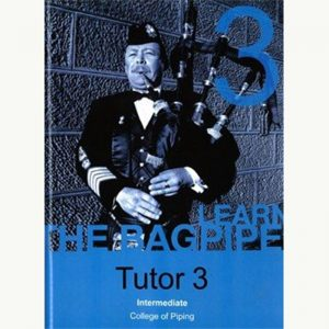 Learn The Bagpipe - Book 3 - Intermediate
