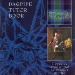 National Piping Centre Highland Bagpipe Tutor Book (Complete)